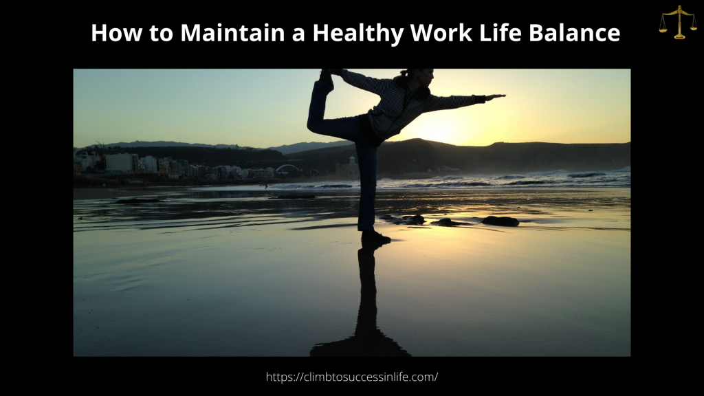 How to Maintain a Healthy Worklife Balance