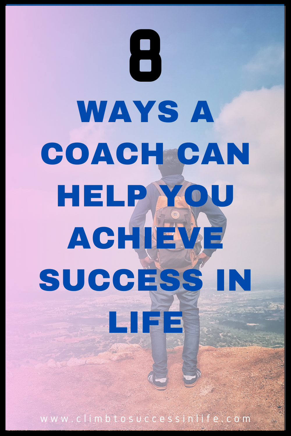 8 ways a coach can help you achieve success in life