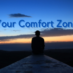 Why do you need to get out of your Comfort Zone to be successful in life?